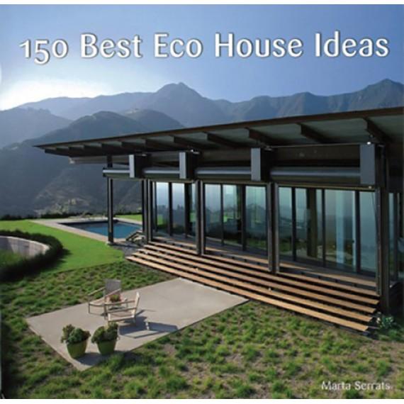 Livro 150 Best Eco House Ideas